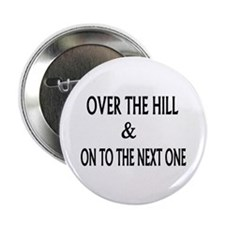 "Over the Hill & Happy 2.25"" Button (100 pack)"