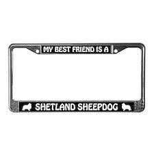 Best Friend Is A Shetland Sheepdog License Frame