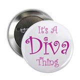 "It's a Diva Thing 2.25"" Button (10 pack)"