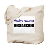 Worlds Greatest RESEARCHER Tote Bag