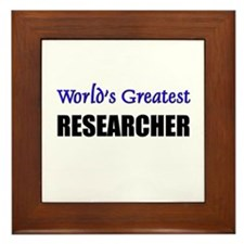 Worlds Greatest RESEARCHER Framed Tile
