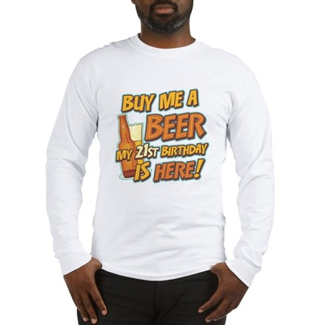 Buy Beer 21st Birthday Long Sleeve T-Shirt
