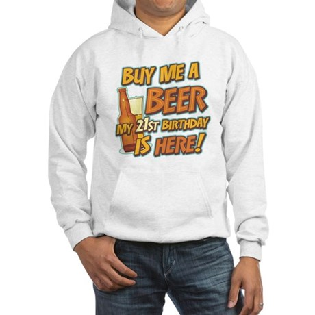 Buy Beer 21st Birthday Hooded Sweatshirt