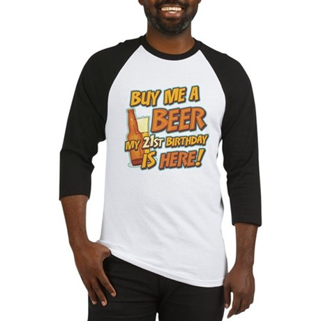 Buy Beer 21st Birthday Baseball Jersey
