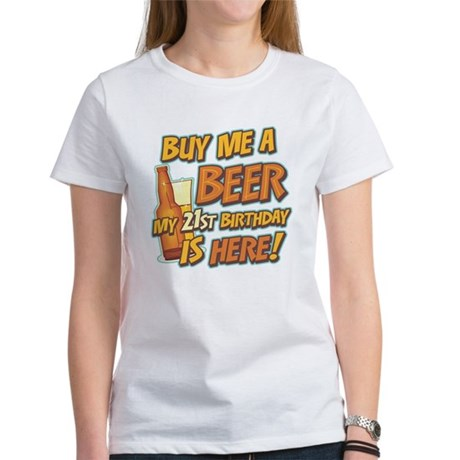 Buy Beer 21st Birthday Women's T-Shirt