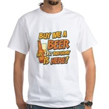 Buy Beer 21st Birthday White T-Shirt