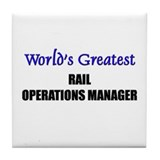 Worlds Greatest RAIL OPERATIONS MANAGER Tile Coast