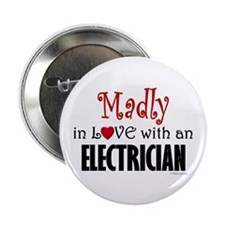 Madly In Love (Electrician) Button