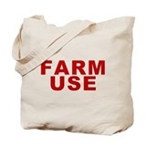 Farm Use Tote Bag