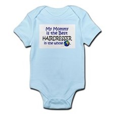 Best Hairdresser In The World (Mommy) Infant Bodys