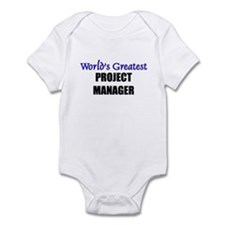 Worlds Greatest PROJECT MANAGER Infant Bodysuit