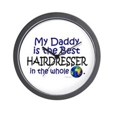Best Hairdresser In The World (Daddy) Wall Clock