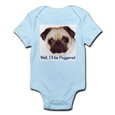 """Well, I'll be Puggered"" Infant Creeper"