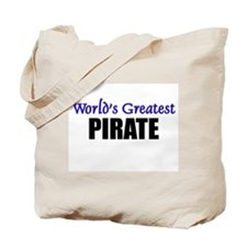 Worlds Greatest PIRATE Tote Bag