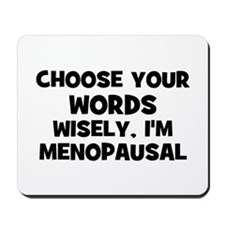 Choose your words wisely, I'm Mousepad