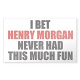 Henry Morgan Never had This M Sticker (Rectangular