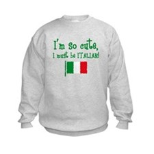 So Cute Italian Sweatshirt