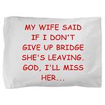 BRIDGE.png Pillow Sham