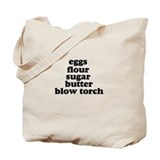 Blow Torch Tote Bag