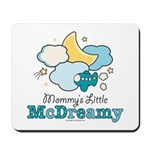 Mommy's Little McDreamy Mousepad