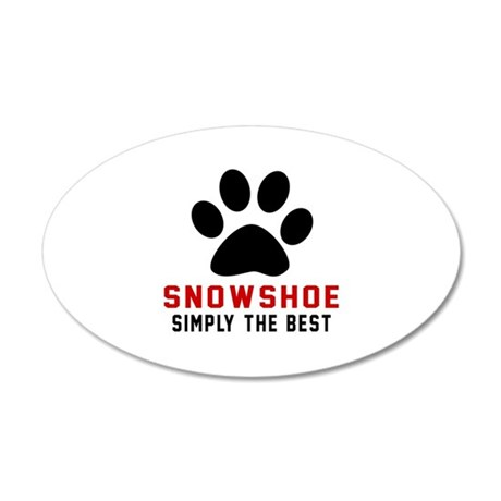 Snowshoe Simply The Best Cat 20x12 Oval Wall Decal