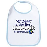 Best Civil Engineer In The World (Daddy) Bib