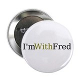 I'm With Fred Button
