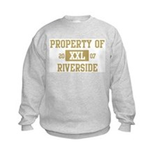 Property of Riverside Sweatshirt