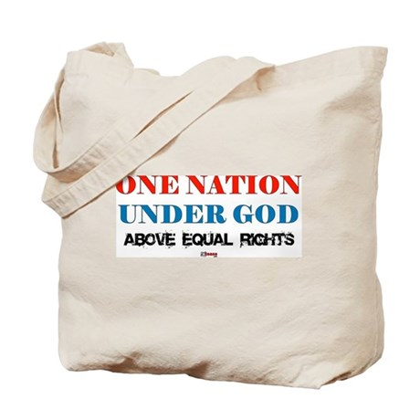 One Nation Above Equal Rights Tote Bag