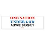 One Nation Above Regret Bumper Sticker