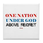 One Nation Above Regret Tile Coaster