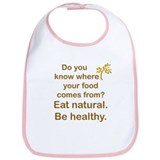 Eat Natural, Be Healthy Bib