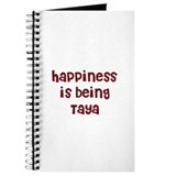 happiness is being Taya Journal