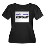 Worlds Greatest MERCENARY Women's Plus Size Scoop