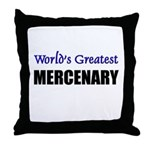 Worlds Greatest MERCENARY Throw Pillow