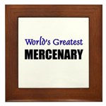 Worlds Greatest MERCENARY Framed Tile