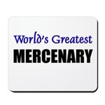 Worlds Greatest MERCENARY Mousepad