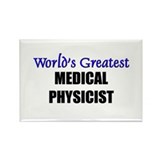 Worlds Greatest MEDICAL PHYSICIST Rectangle Magnet