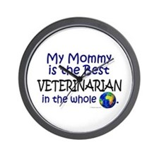 Best Veterinarian In The World (Mommy) Wall Clock