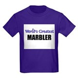 Worlds Greatest MARBLER T