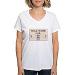 WILL WORK FOR BEER Women's V-Neck T-Shirt
