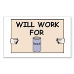WILL WORK FOR BEER Rectangle Sticker