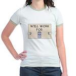 WILL WORK FOR BEER Jr. Ringer T-Shirt