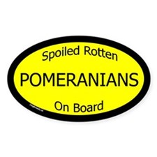 Spoiled Pomeranians On Board Oval Decal