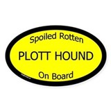 Spoiled Plott Hound On Board Oval Decal