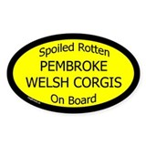 Spoiled Pembroke Welsh Corgis Oval Decal