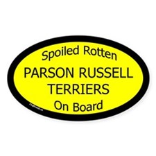 Spoiled Parson Russell Terriers Oval Decal