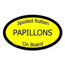 Spoiled Papillons On Board Oval Decal