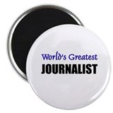 "Worlds Greatest JOURNALIST 2.25"" Magnet (10 pack)"