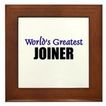 Worlds Greatest JOINER Framed Tile